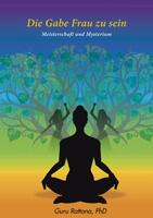 Yoga Übersetzung - Innere Meisterschaft, äußeres Mysterium